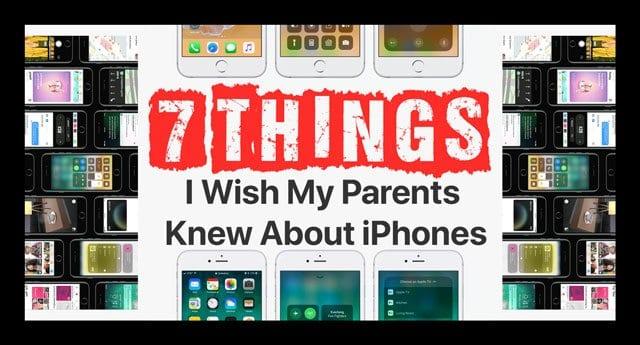 7 cosas que desearía que mis padres supieran sobre los iPhones